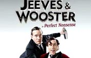 Jeeves & Wooster in Perfect Nonesense - Duke of York's Theatre